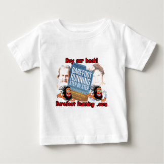 Barefoot Running Step by Step - Buy our Book! Infant T-shirt