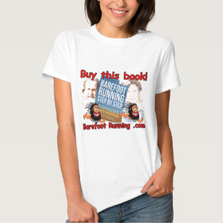 Barefoot Running Step by Step - Buy this Book! Shirt