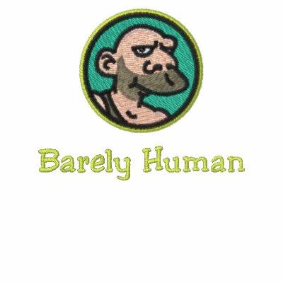 Barely Human Hoodies