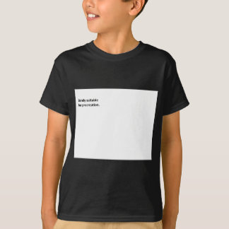 Barely Suitable 2 T-Shirt