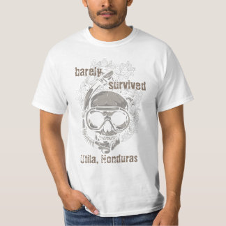 barely survived Utila Honduras Skull Diver Diving T-Shirt