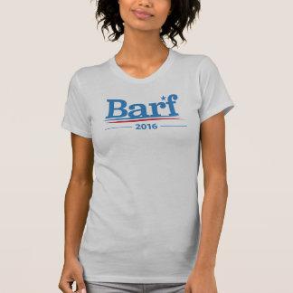 Barf 2016 Bernie Sanders Collection T-Shirt