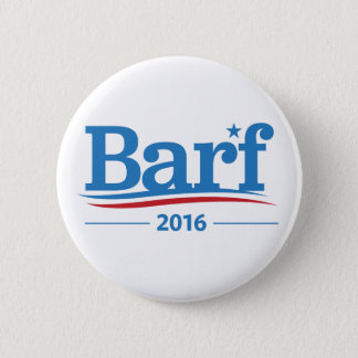 Barf Bernie Sanders 2016 Elections Collection Pinback Button
