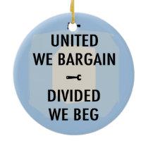 Bargain or Beg III Ceramic Ornament