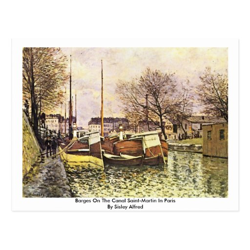 Barges On The Canal Saint-Martin In Paris Postcards