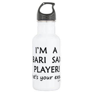 Bari Sax Player Excuse Stainless Steel Water Bottle