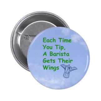 Barista consigue el botón de las alas pin redondo de 2 pulgadas