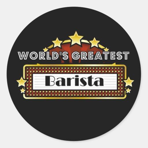 Barista más grande del mundo etiqueta redonda