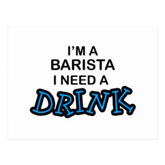 Barista Need a Drink Postcard
