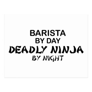 Barista Ninja mortal Postal