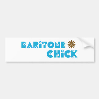 Baritone Chick Bumper Sticker