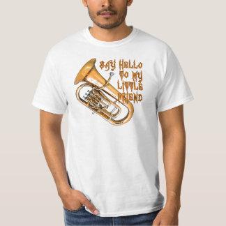 Baritone: My Little Friend Shirt