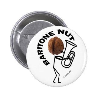 Baritone Nut Pinback Button