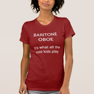 BARITONE OBOE. It's what all the cool kids play. Shirt