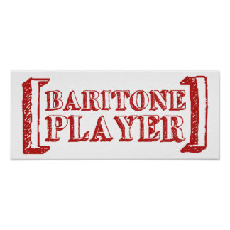 Baritone  Player Posters