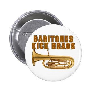 Baritones Kick Brass 2 Inch Round Button