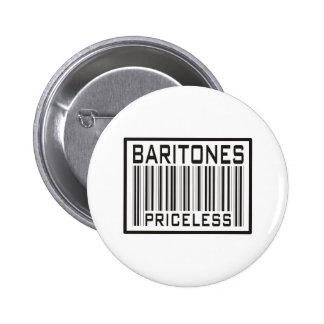 Baritones Priceless 2 Inch Round Button