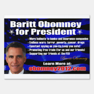 "Baritt Obomney for President 2012 Sign - 18""x24"""
