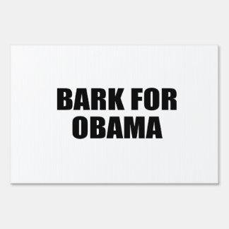 BARK FOR OBAMA LAWN SIGN