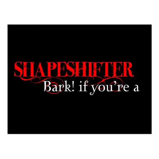 Bark if you're a shapeshifter! postcard