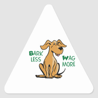 Bark Less Wag More Triangle Sticker