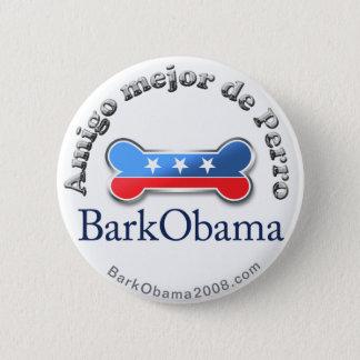 Bark Obama Dog's Best Friend (Spanish) Button