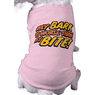 Bark Worse Than Bite Dog T-Shirt