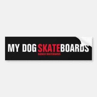 BARKER Skateboards (STICKER) My Dog Skateboards Bumper Sticker