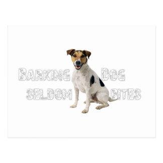 Barking Dog seldom bites Postcard