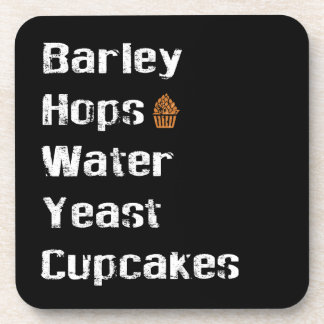 Barley, Hops, Water, Yeast & Cupcakes Coaster