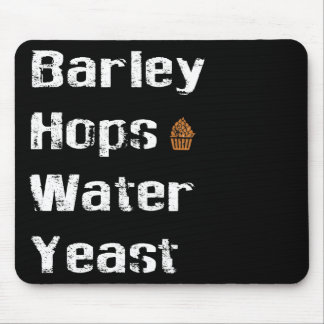 Barley, Hops, Water & Yeast Mouse Pad