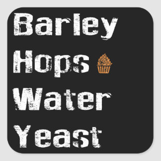 Barley, Hops, Water & Yeast Square Sticker
