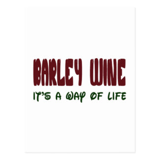 Barley Wine It's a way of life Postcard
