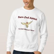 Barn Owl Addict Sweatshirt