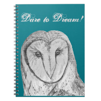 """Barn Owl """"Dare to Dream"""" Notebook"""