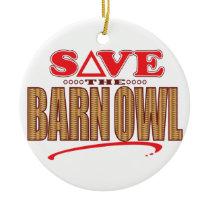 Barn Owl Save Ceramic Ornament