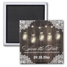 Barn Wood And Lace Mason Jar Wedding Save The Date Magnet at Zazzle