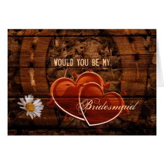 Barn Wood Horseshoe  Will You Be My Bridesmaid Card