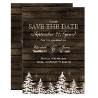 Barn wood Rustic Pine trees, winter save the dates Save The Date