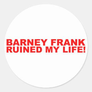¡Barney Frank arruinó mi vida Pegatina