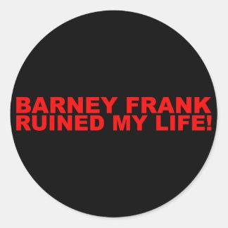 ¡Barney Frank arruinó mi vida Pegatinas Redondas