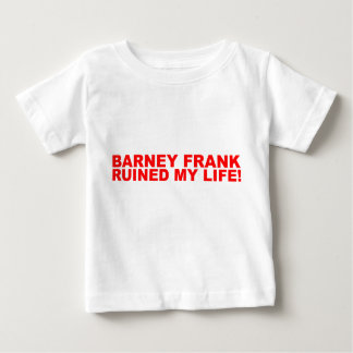 ¡Barney Frank arruinó mi vida! T-shirt