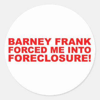 ¡Barney Frank me forzó en ejecución de una hipotec Etiqueta
