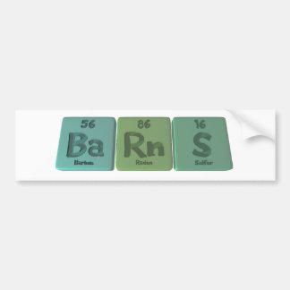 Barns-Ba-Rn-S-Barium-Radon-Sulfur.png Bumper Sticker