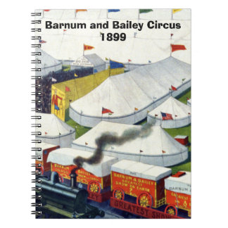 Barnum and Bailey Circus 1899 Notebook