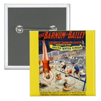 Barnum & Bailey Grand Water Circus Pinback Button