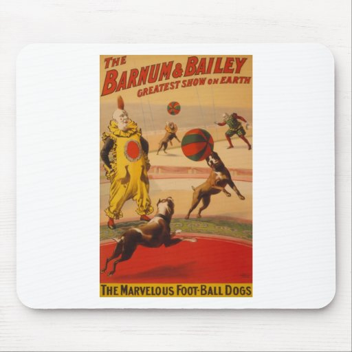Barnum & Bailey Marvelous Foot-ball Dogs Mouse Pad