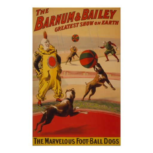 Barnum & Bailey - Marvelous Football Dogs Print