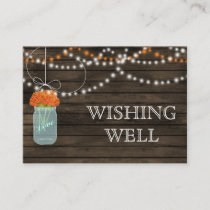Barnwood mason jars,orange flowers wishing well enclosure card