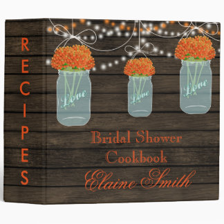 barnwood orange flowers Mason Jar Recipe Folder